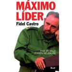 Máximo Líder - Fidel Castro